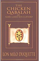The Chicken Qabalah of Rabbi Lamed Ben Clifford