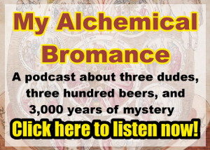 My Alchemical Bromance - Listen now!