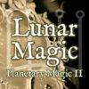 Lunar Magic (Planetary Magic II)
