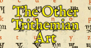 The Other Trithemian Art