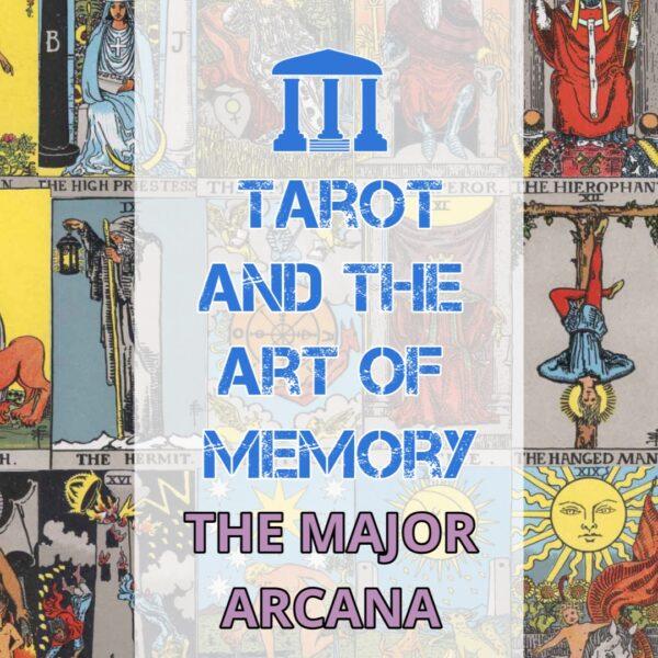 Tarot and the Art of Memory: The Major Arcana